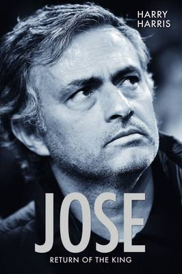 Jose, Return of the King: Return of the King (Paperback)