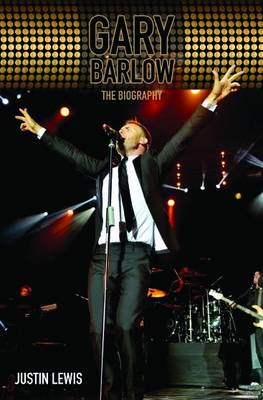 Gary Barlow: The Biography (Paperback)