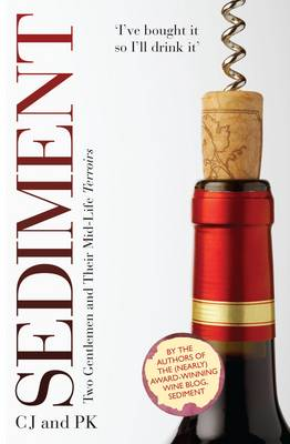 Sediment: Two Gentlemen and Their Mid-Life Terroirs (Hardback)