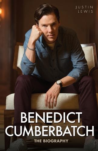 Benedict Cumberbatch: The Biography (Paperback)
