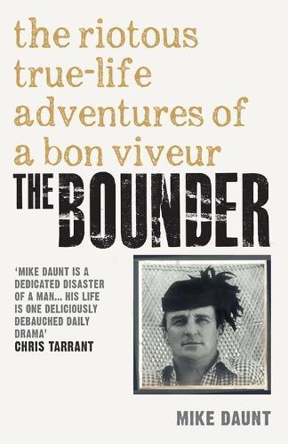 The Bounder: Riotous True-Life Adventures of a Bon Viveur (Paperback)