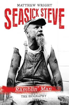 Seasick Steve: Ramblin' Man (Paperback)