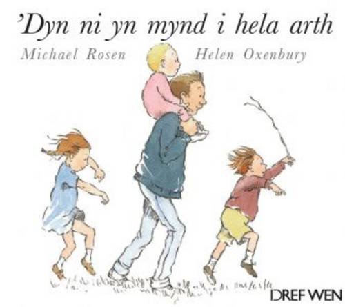 'Dyn Ni yn Mynd i Hela Arth (Paperback)