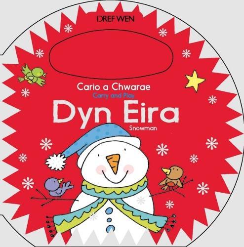 Cario a Chwarae/Carry and Play: Dyn Eira / Snowman (Hardback)