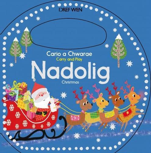 Cario a Chwarae/Carry and Play: Nadolig / Christmas (Hardback)