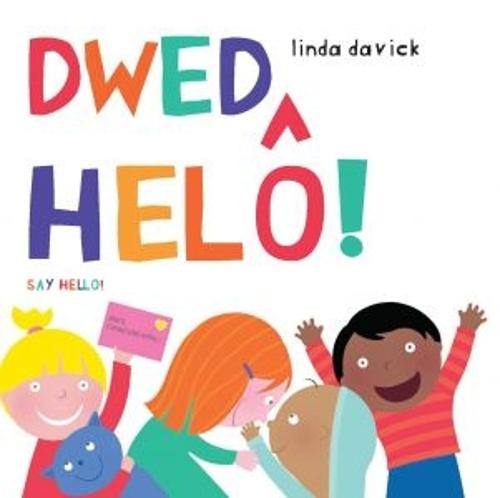 Dwed Helo!/Say Hello! (Paperback)