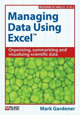 Managing Data Using Excel - Research Skills (Paperback)