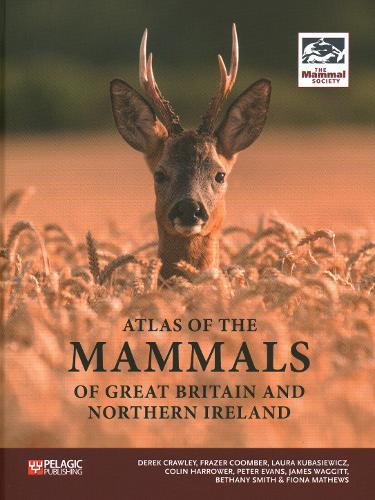 Atlas of the Mammals of Great Britain and Northern Ireland (Hardback)