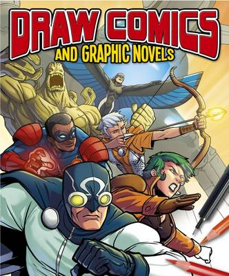 Draw Comics and Graphic Novels (Paperback)