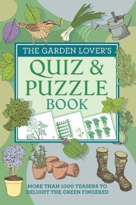 The Garden Lover's Quiz & Puzzle Book (Paperback)