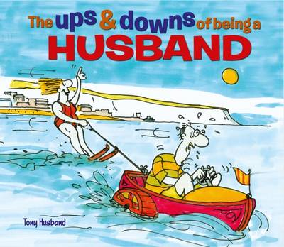 The Ups & Downs of Being a Husband (Hardback)