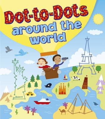 Dot-to-Dots Around the World (Paperback)