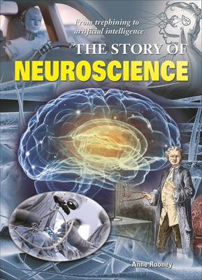 The Story of Neuroscience (Paperback)