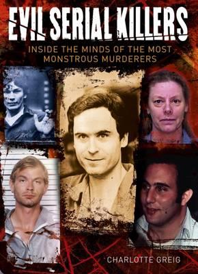 Evil Serial Killers (Hardback)