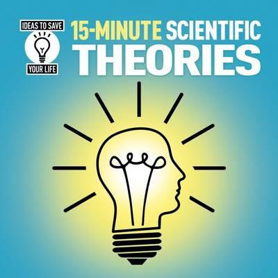 15-Minute Scientific Theories (Paperback)