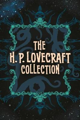 The H. P. Lovecraft Collection (Hardback)