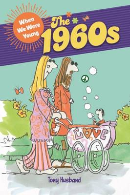 When We Were Young - the 1960s (Hardback)