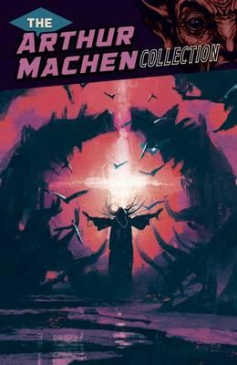 The Arthur Machen Collection (Paperback)
