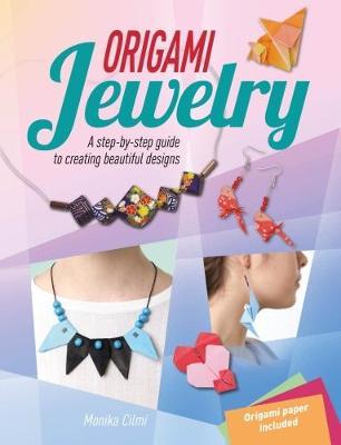 Origami Jewellery (Paperback)