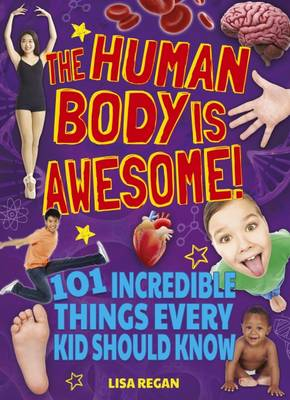 The Human Body is Awesome (Paperback)
