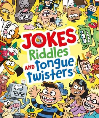 Jokes, Riddles and Tongue Twisters (Paperback)
