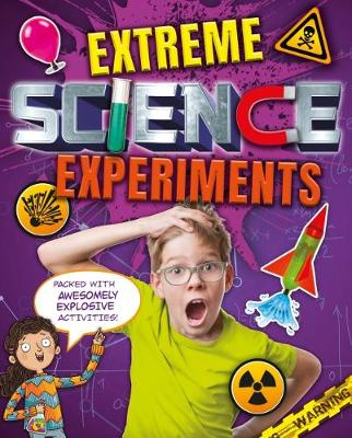 Extreme Science Experiments (Paperback)