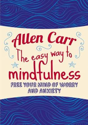 The Easy Way to Mindfulness (Paperback)
