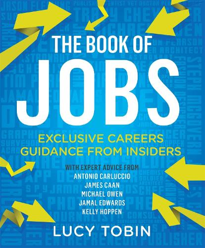 The Book of Jobs: Exclusive careers guidance from insiders (Paperback)