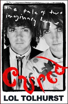 Cured: The Tale of Two Imaginary Boys (Hardback)