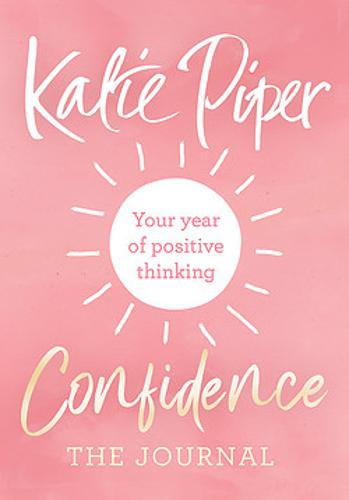 Confidence: The Journal: Your year of positive thinking (Paperback)