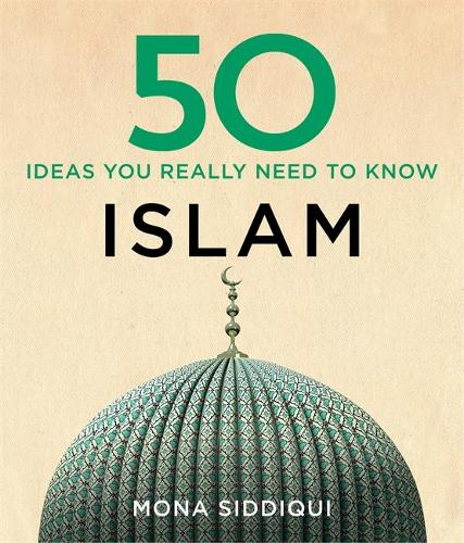 50 Islam Ideas You Really Need to Know (Hardback)