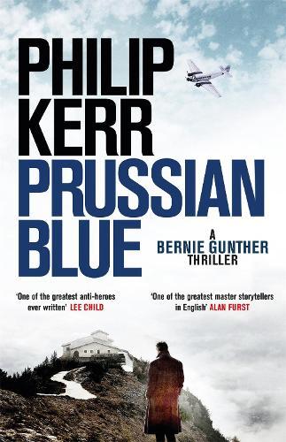 Prussian Blue: Bernie Gunther Thriller 12 - Bernie Gunther (Hardback)