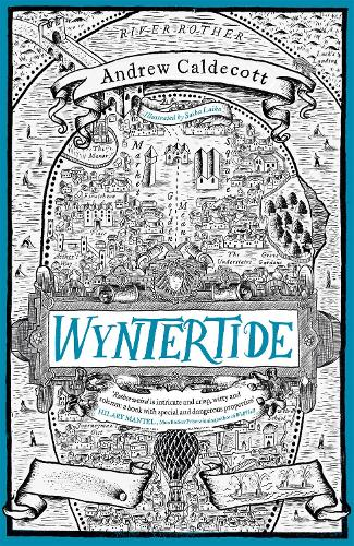 Wyntertide: Rotherweird Book II (Hardback)