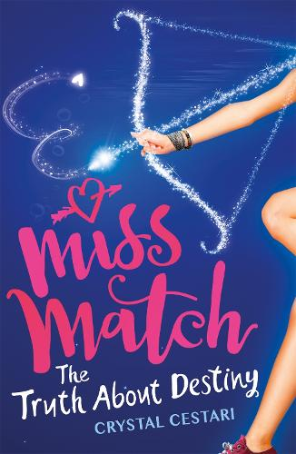Miss Match: The Truth About Destiny: Book 2 - Miss Match (Paperback)