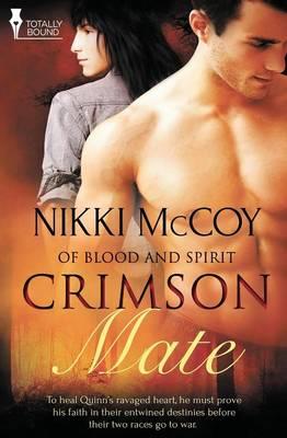 Of Blood and Spirit: Crimson Mate (Paperback)