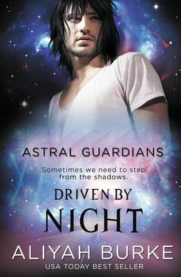 Astral Guardians: Driven by Night (Paperback)
