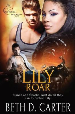 Red Wolves Motorcycle Club: Lily Roar (Paperback)