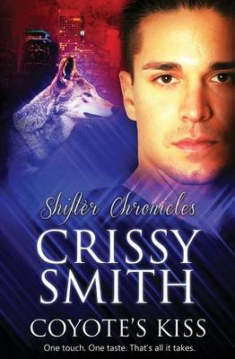 Shifter Chronicles: Coyote's Kiss (Paperback)