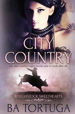 Roughstock Sweethearts: City Country (Paperback)