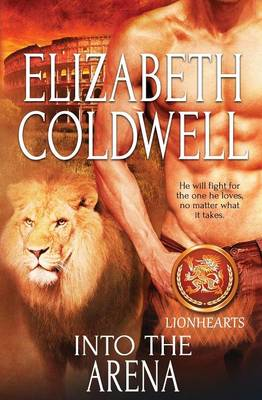 Lionhearts: Into the Arena (Paperback)