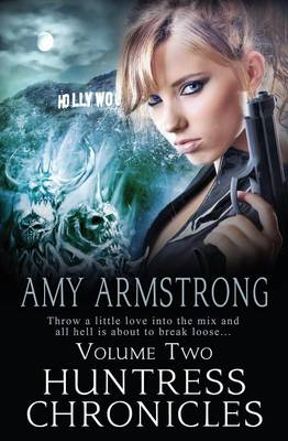 Huntress Chronicles Volume Two (Paperback)