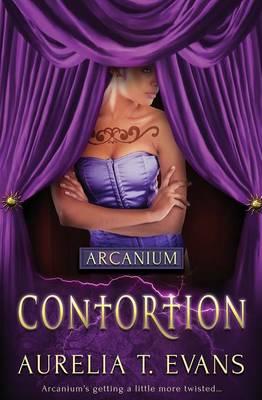 Arcanium: Contortion (Paperback)
