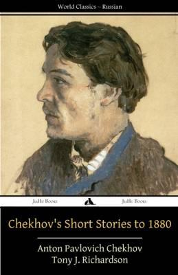 Chekhov's Short Stories to 1880 (Paperback)
