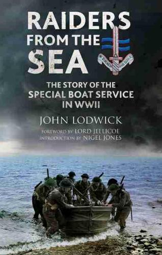 Raiders from the Sea: The Story of the Special Boat Service in WWII (Paperback)
