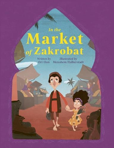 In the Market of Zakrobat (Paperback)