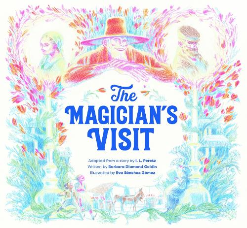 The Magician's Visit (Hardback)