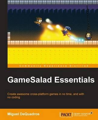 GameSalad Essentials (Paperback)