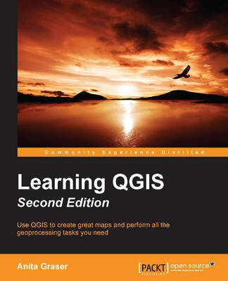 Learning QGIS - (Paperback)