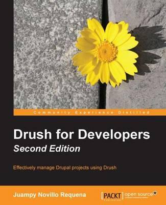 Drush for Developers - (Paperback)