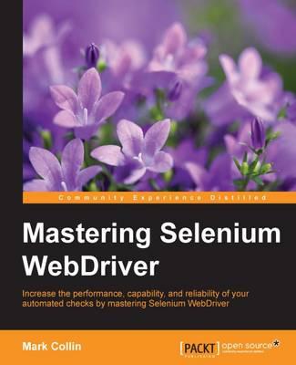 Mastering Selenium WebDriver (Paperback)